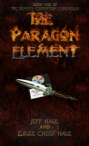 The Paragon Element (The Demon's Corruption Chronicles)