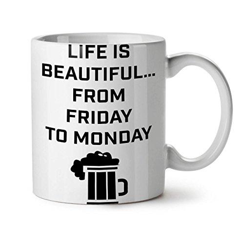 life-is-beautiful-pub-weekend-bianco-te-caffe-tazza-in-ceramica-11-oz-wellcoda-11-white