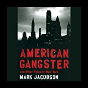 American Gangster and Other Tales of New York | [Mark Jacobson]
