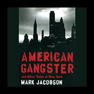 American Gangster and Other Tales of New York Hörbuch