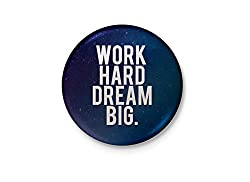 Work Hard Dream Big - Motivational Badge