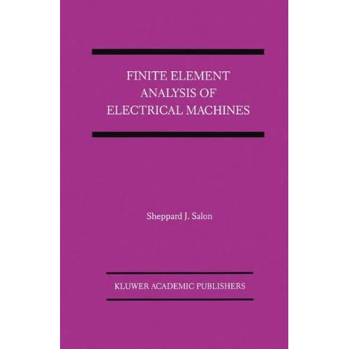 Finite element analysis of electrical machines power electronics finite element analysis of electrical machines power electronics and power systems s j salon fandeluxe Gallery