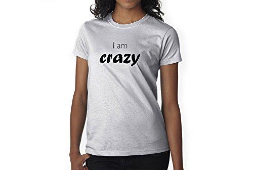 I am Crazy - Unisex Adult T-Shirt