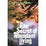 The Secret of Abundant Living (0800711238) by Allen, Charles Livingstone