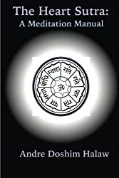 The Heart Sutra: A Meditation Manual