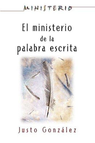 Association for Hispanic Theological Education - El Ministerio de la Palabra Escrita - Ministerio series AETH