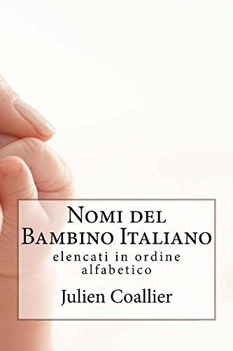 nomi-del-bambino-italiano-elencati-in-ordine-alfabetico-italian-edition
