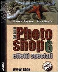 adobe-photoshop-6-effetti-speciali-con-cd-rom