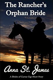 The Rancher's Orphan Bride (Brides of Cactus Gap Book 1)