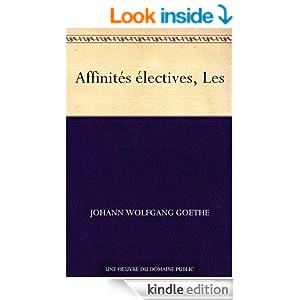 Affinités électives, Les (French Edition)