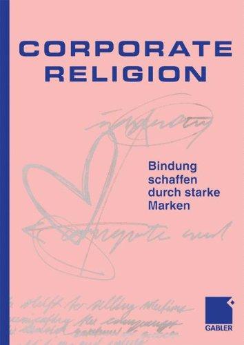 Kunde Jesper, Corporate Religion. Bindung schaffen durch starke Marken.