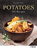 img - for Potatoes : 101 Recipes (Hardcover)--by Cornelia Adam [2015 Edition] book / textbook / text book
