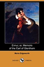 Ennui; or, Memoirs of the Earl of Glenthorn