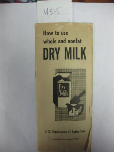How To Use Whole And Nonfat Dry Milk (Leaflet) front-1016559