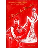 img - for I Danced for Mussolini: Memoir of Sethma Caspers (as Told to Elane Griscom) (Paperback) - Common book / textbook / text book