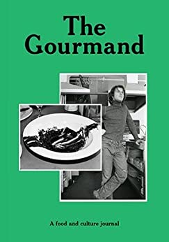 The Gourmand No. 2 - A food and culture journal