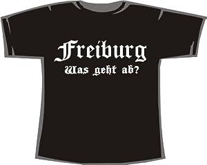 Freiburg - Was geht ab?; Städte T-Shirt schwarz