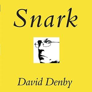 Snark | [David Denby]