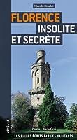 Florence insolite et secrete