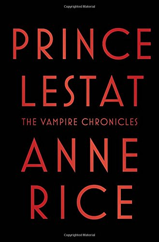 http://www.amazon.com/Prince-Lestat-The-Vampire-Chronicles/dp/0307962520