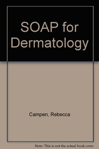 Soap for Dermatology, by Rebecca B. Campen, Peter S. Uzelac