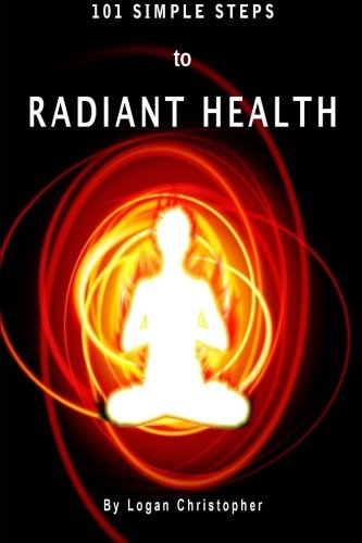 101 Simple Steps to Radiant Health