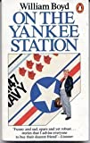 On the Yankee Station (0140060871) by Boyd, William