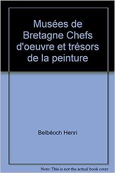 Chefs d'oeuvre et trésors de la peinture (French) Paperback – 1997