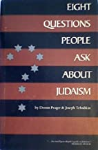 Eight Questions People Ask About Judaism by…
