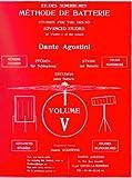 echange, troc Agostini Dante - Methode de Batterie, Volume 5 : Etudes Supérieures