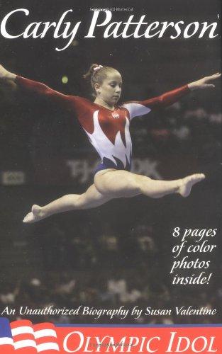 Carly Patterson: Olympic Idol
