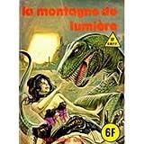 Série verte N°62 La montagne de lumière d'occasion  Livré partout en France