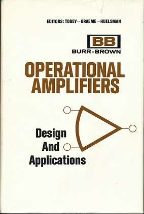 Operational Amplifiers; Design and Applications, by G. E. Tobey