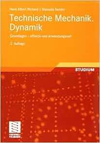 Technische mechanik dynamik grundlagen for Grundlagen technische mechanik