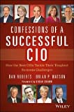 img - for Confessions of a Successful CIO: How the Best CIOs Tackle Their Toughest Business Challenges (Hardback) - Common book / textbook / text book