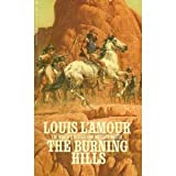 The Burning Hills (0553108298) by Louis L'Amour