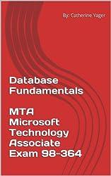 Database Fundamentals - MTA Microsoft Technology Associate Exam 98-364 (English Edition)