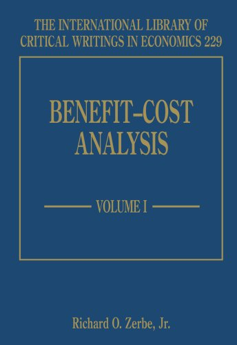 Benefit-cost Analysis (The International Library of Critical Writings in Economics Series)