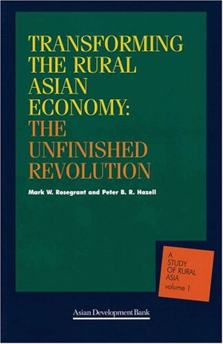 transforming-the-rural-economy-in-asia-the-unfinished-revolution-a-study-of-rural-asia