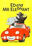img - for Ed and Mr. Elephant: The Big Surprise (Ed & Mr Elephant) book / textbook / text book