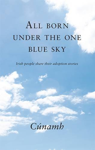 all-born-under-the-one-blue-sky-irish-people-share-their-adoption-stories