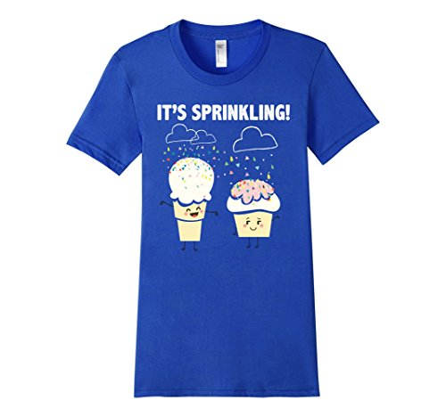 Women's It's Sprinkling Ice Cream Cupcake Tee (Slim fit - size up) Large Royal Blue (I Run For Ice Cream Shirt compare prices)