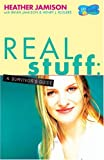 img - for Real Stuff: A Survivor's Guide (goGirl) book / textbook / text book