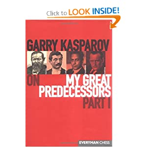 Garry Kasparov on My Great Predecessors - Garry Kasparov