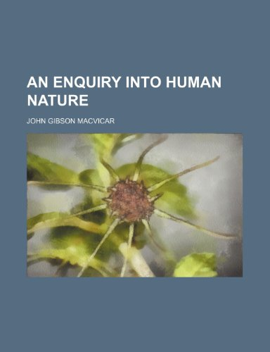 An Enquiry Into Human Nature