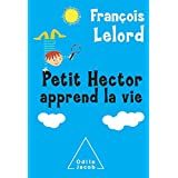 Petit Hector apprend la viepar Fran�ois Lelord