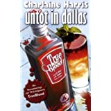 "Untot in Dallasvon ""Charlaine Harris"""
