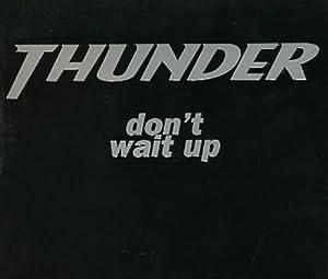Dont Wait Up [CD 2]