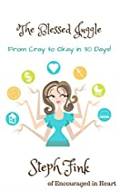 The Blessed Juggle: From Cray To Okay In 30 Days