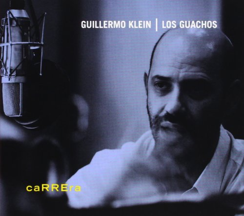 Guillermo Klein-And Los Guachos-Carrera-2012-SNOOK Download